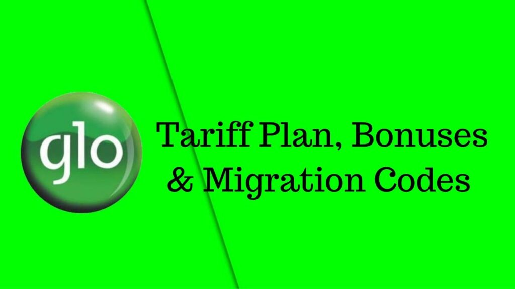 Glo Tariff Plan, migration codes